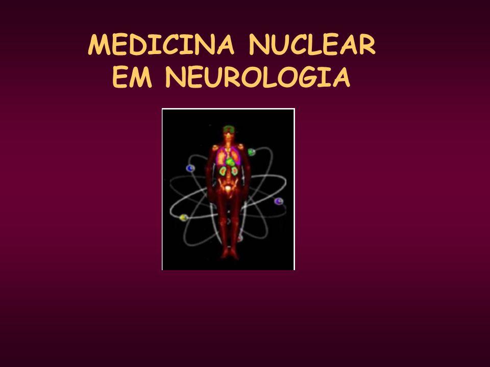 MEDICINA NUCLEAR EM NEUROLOGIA