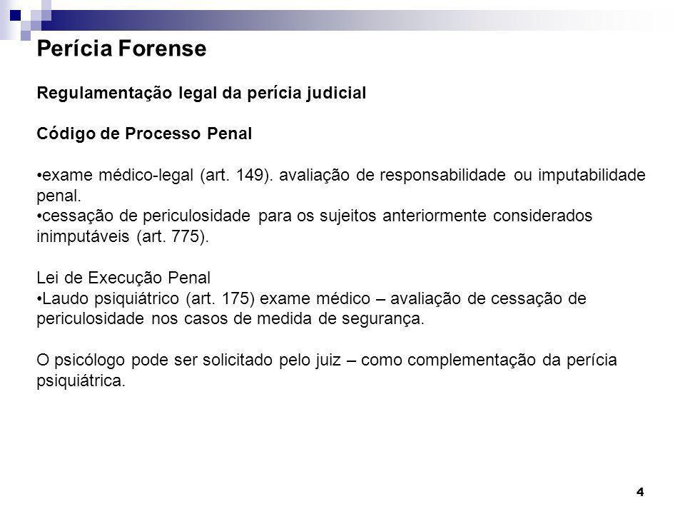 Perícia Forense Regulamentação legal da perícia judicial