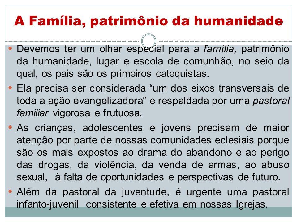 A Família, patrimônio da humanidade