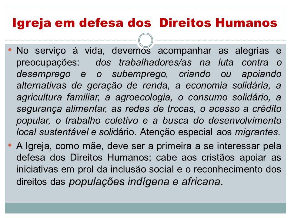 Igreja em defesa dos Direitos Humanos
