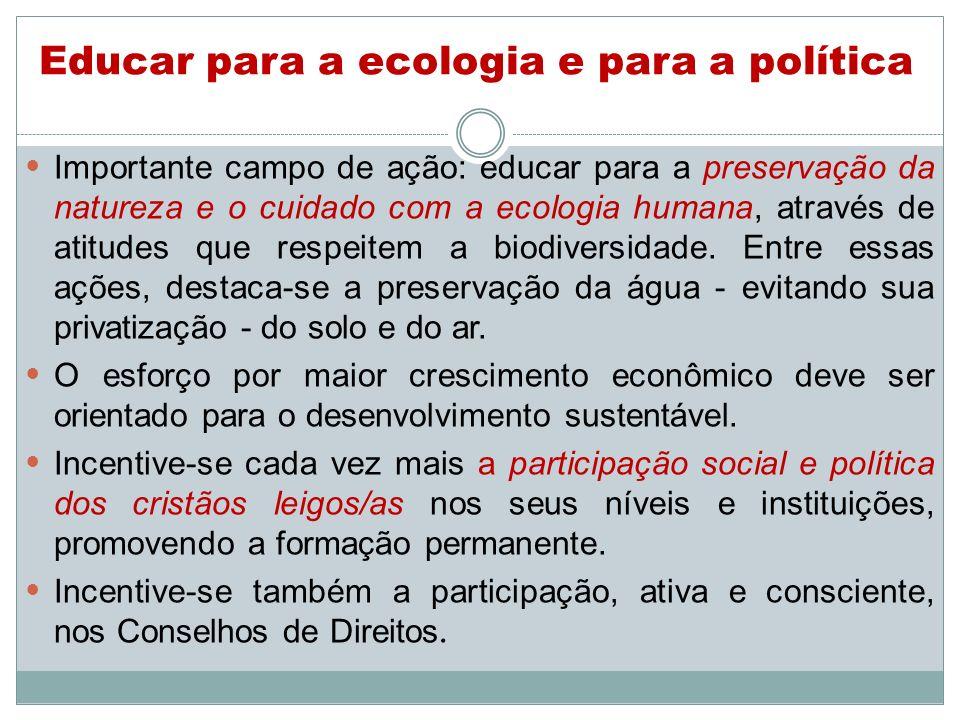 Educar para a ecologia e para a política