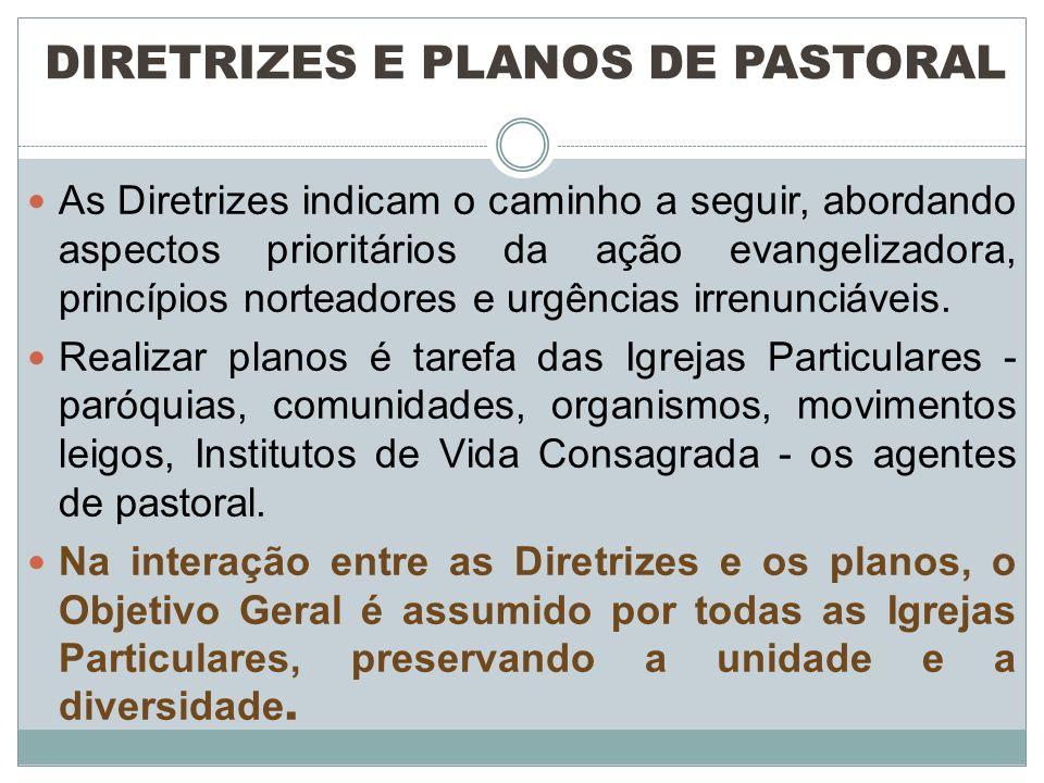 DIRETRIZES E PLANOS DE PASTORAL