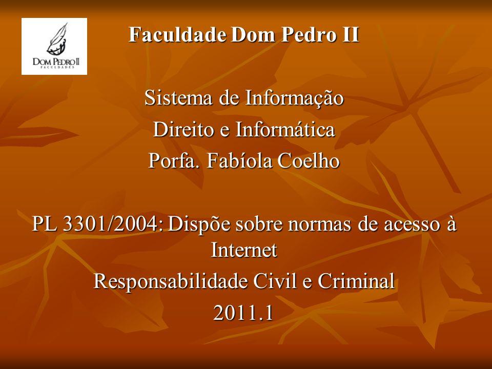PL 3301/2004: Dispõe sobre normas de acesso à Internet
