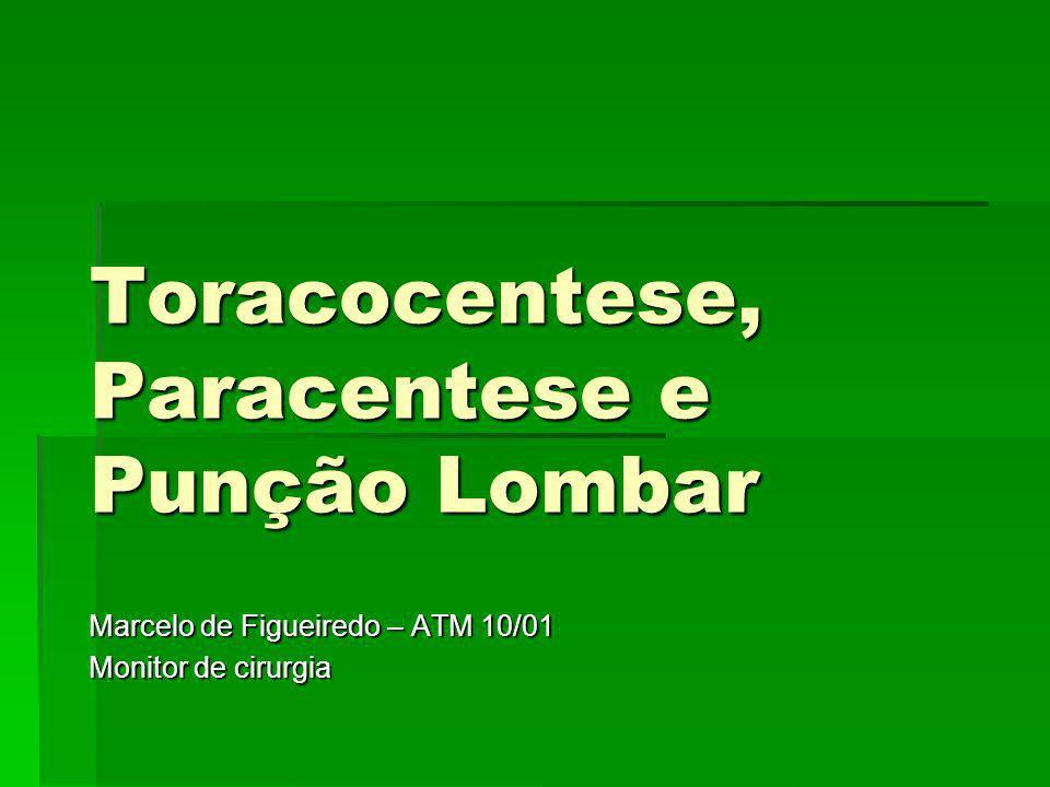 Toracocentese, Paracentese e Punção Lombar