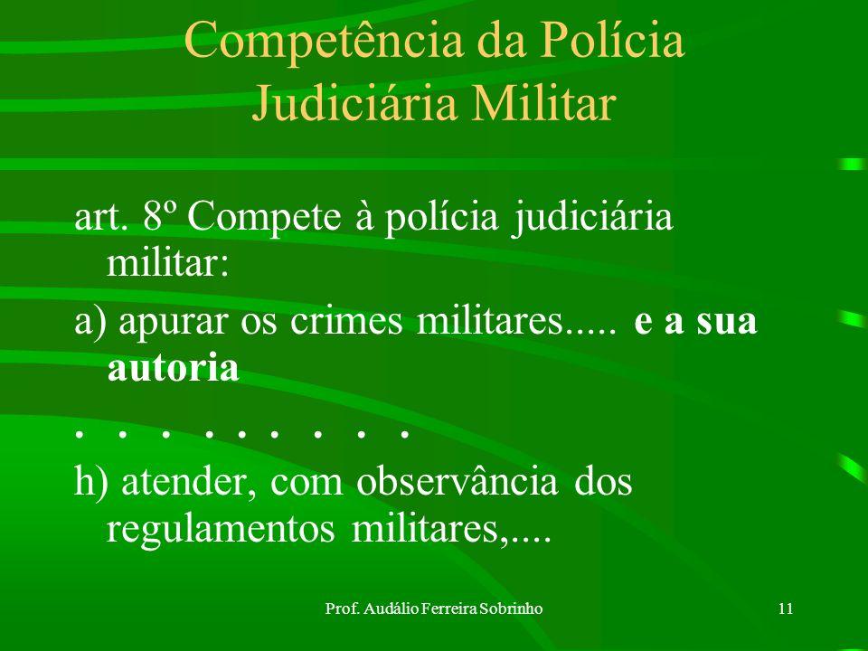 Competência da Polícia Judiciária Militar