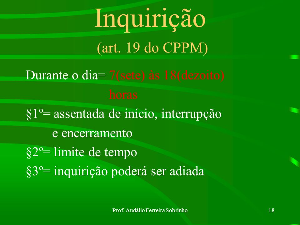 Inquirição (art. 19 do CPPM)
