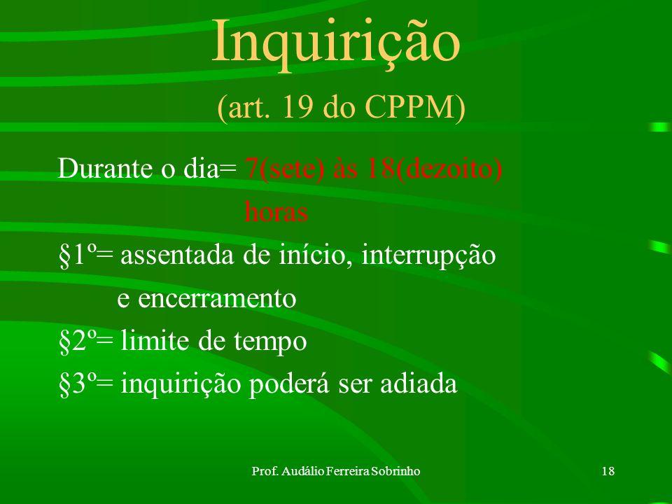 Inquirição (art. 19 do CPPM)