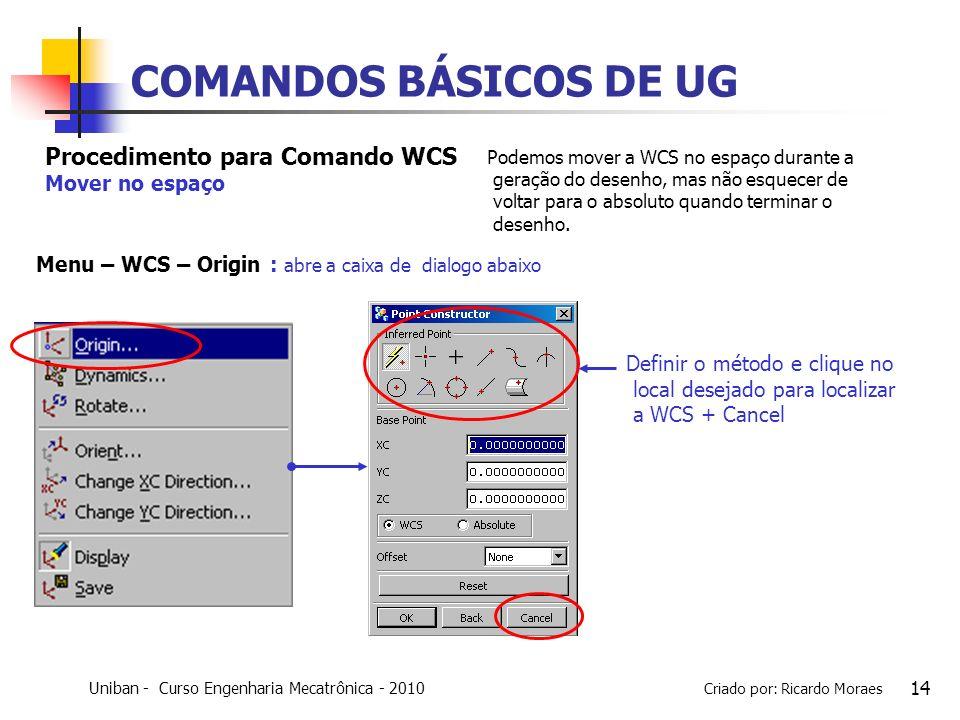 COMANDOS BÁSICOS DE UG Procedimento para Comando WCS Mover no espaço