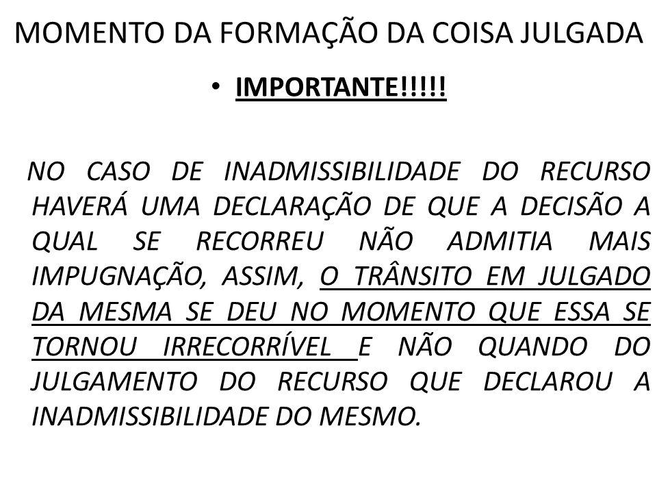 MOMENTO DA FORMAÇÃO DA COISA JULGADA