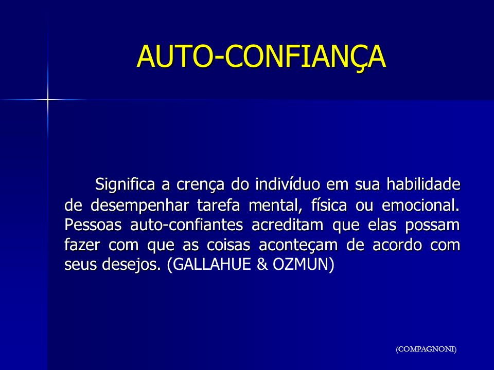 AUTO-CONFIANÇA