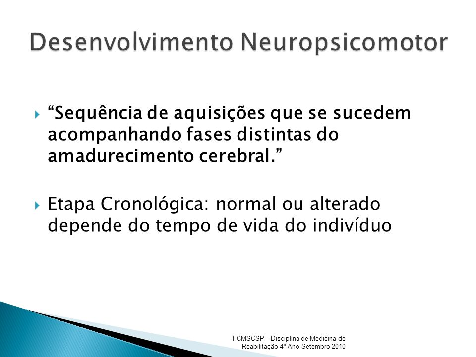 Desenvolvimento Neuropsicomotor
