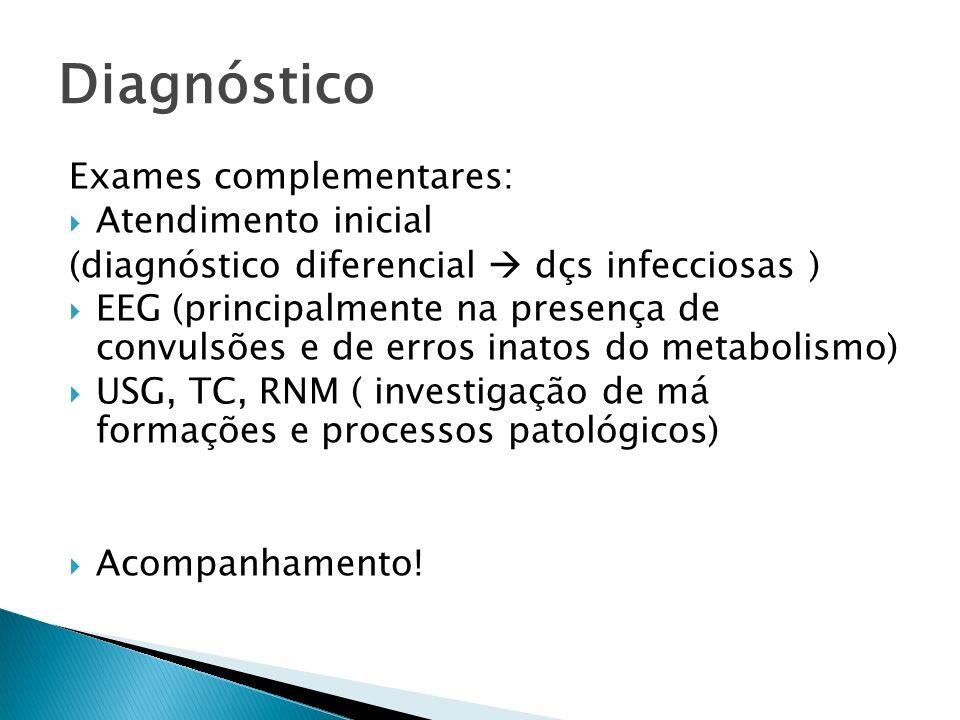 Diagnóstico Exames complementares: Atendimento inicial
