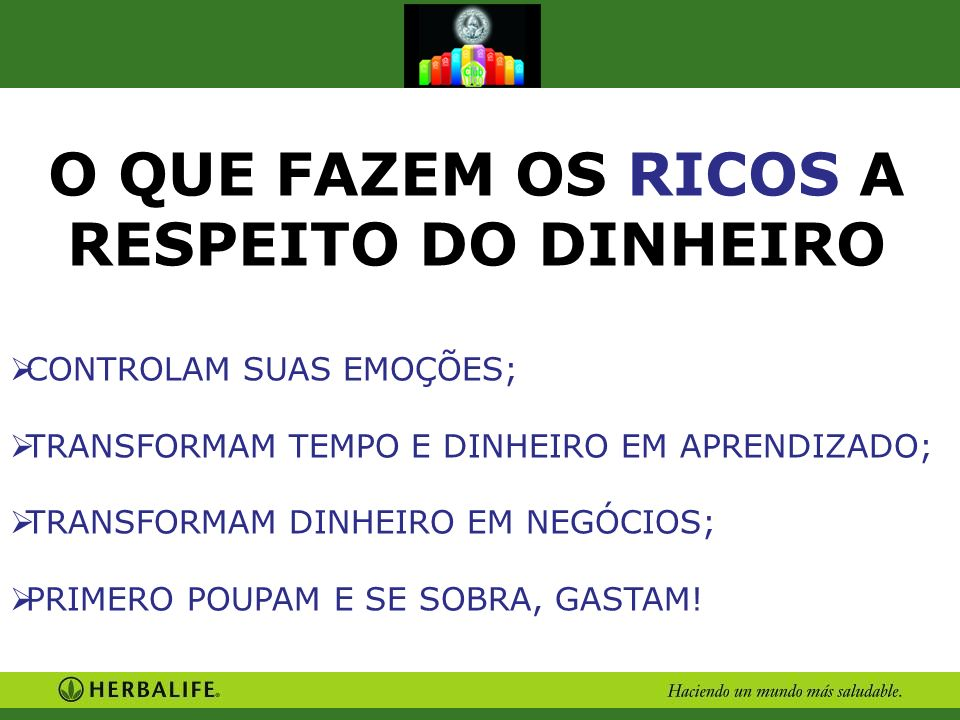 O QUE FAZEM OS RICOS A RESPEITO DO DINHEIRO