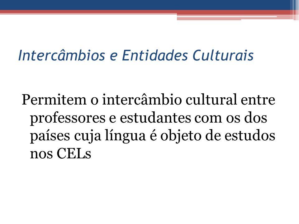 Intercâmbios e Entidades Culturais