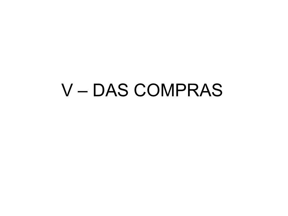 V – DAS COMPRAS