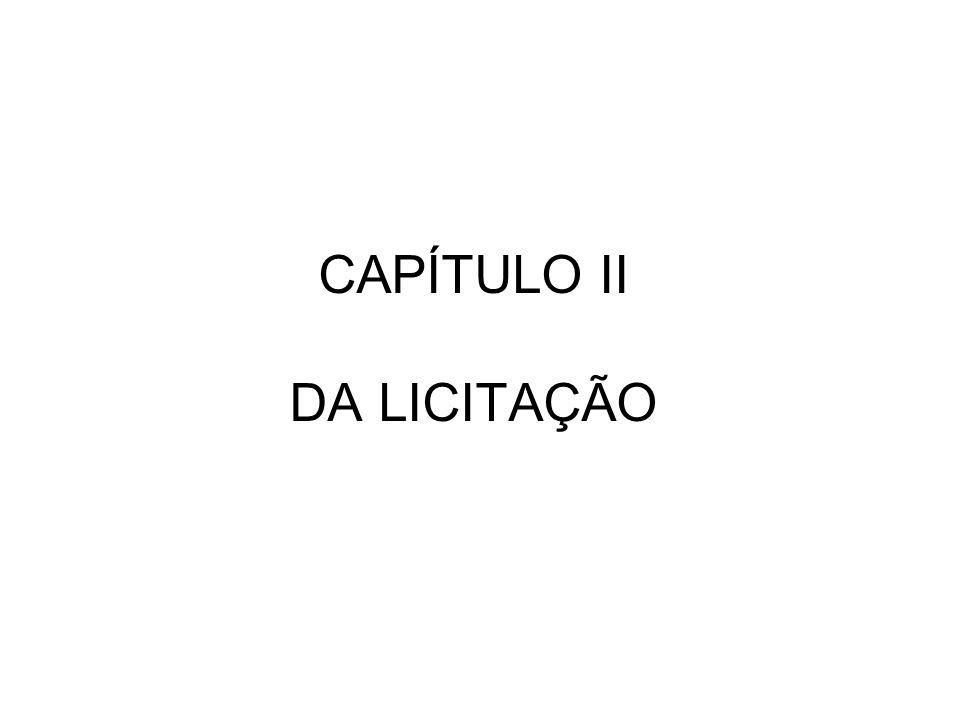 CAPÍTULO II DA LICITAÇÃO