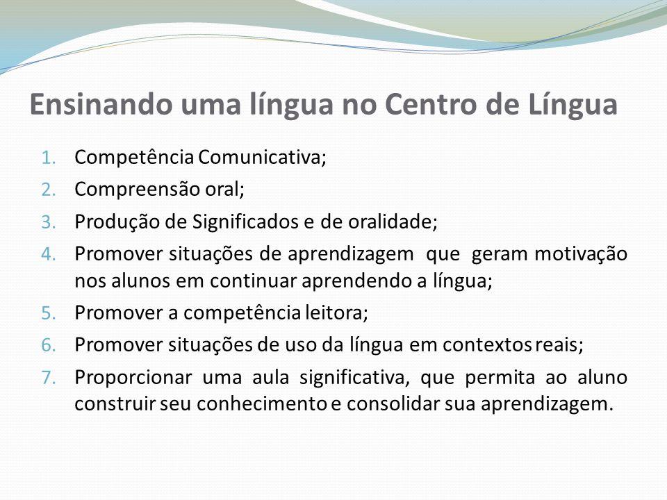 Ensinando uma língua no Centro de Língua