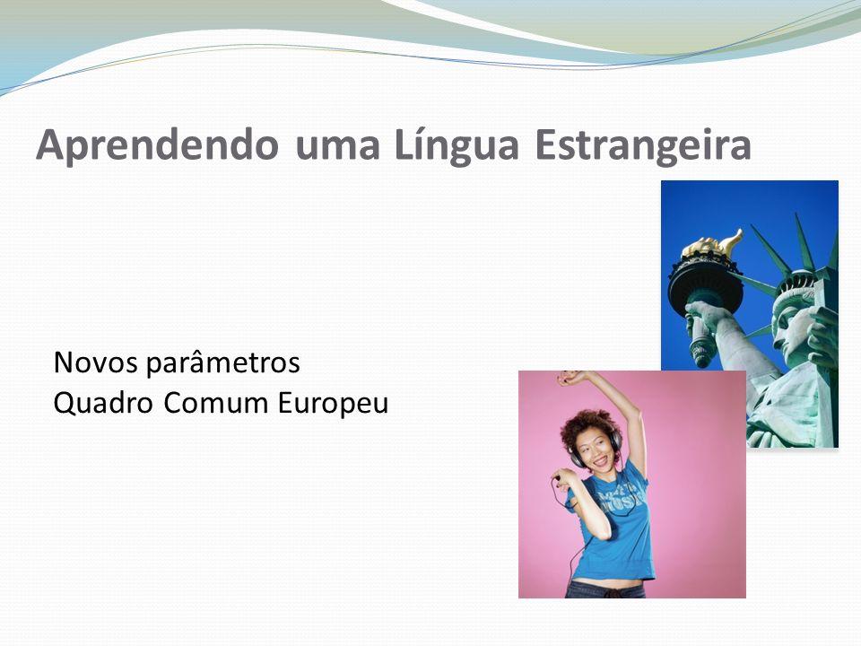 Aprendendo uma Língua Estrangeira