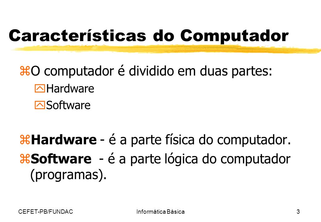 Características do Computador