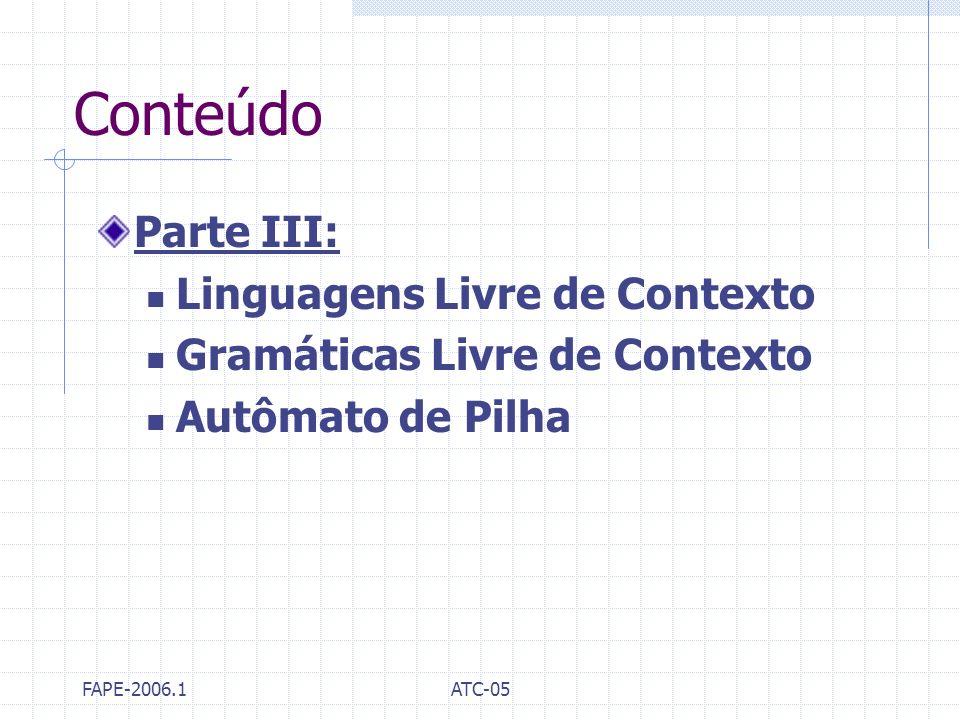 Conteúdo Parte III: Linguagens Livre de Contexto