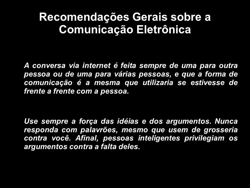 Recomendações Gerais sobre a Comunicação Eletrônica