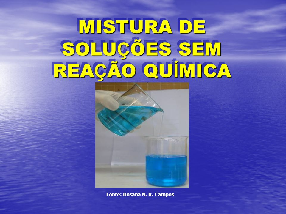 MISTURA DE SOLUÇÕES SEM REAÇÃO QUÍMICA