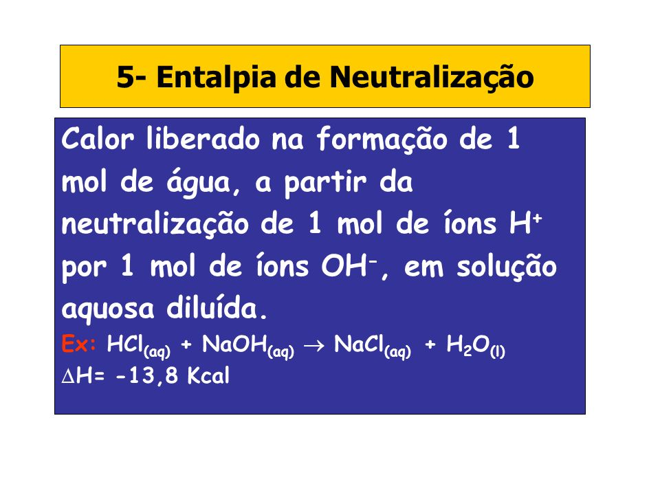 5- Entalpia de Neutralização