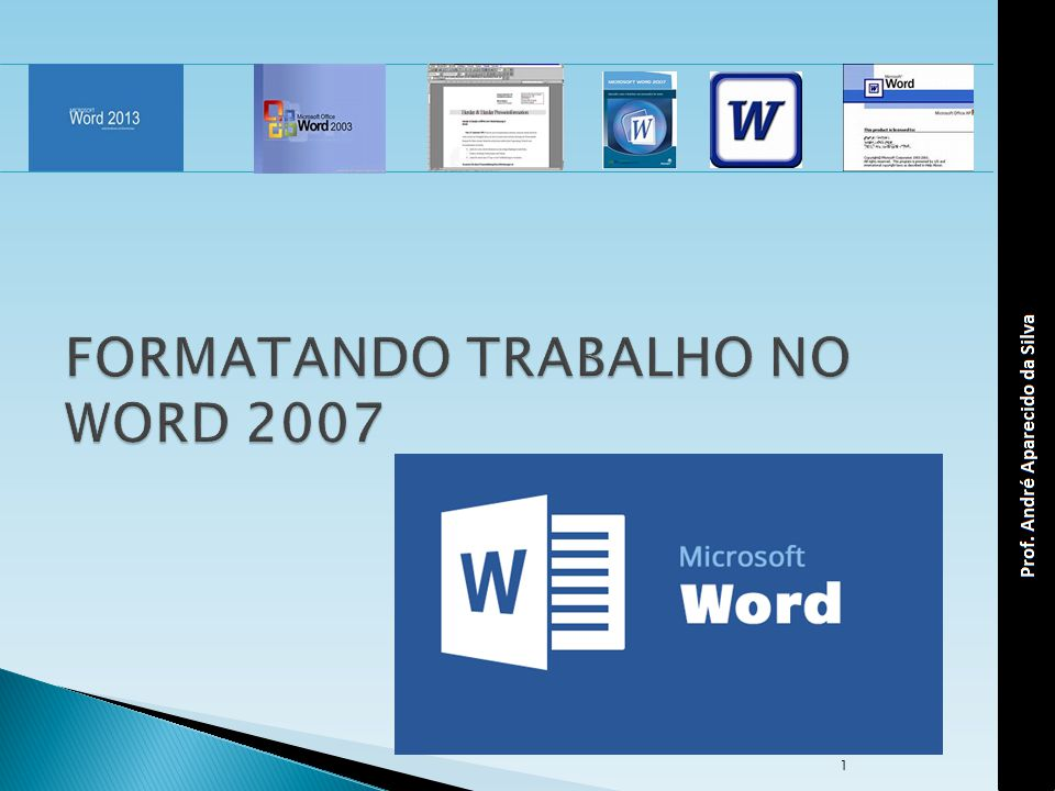 FORMATANDO TRABALHO NO WORD 2007