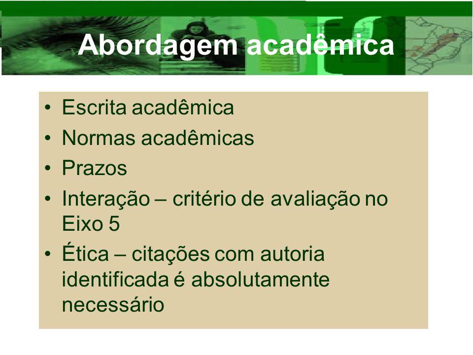 Abordagem acadêmica Escrita acadêmica Normas acadêmicas Prazos