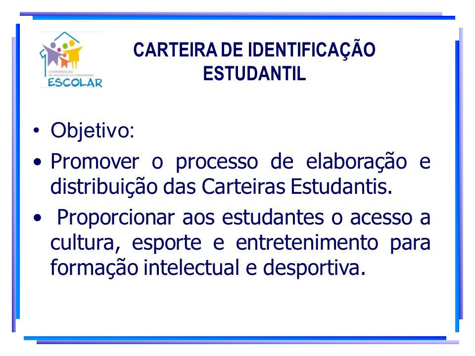 CARTEIRA DE IDENTIFICAÇÃO ESTUDANTIL