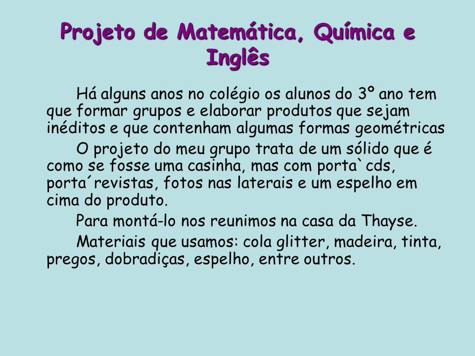 Projeto de Matemática, Química e Inglês
