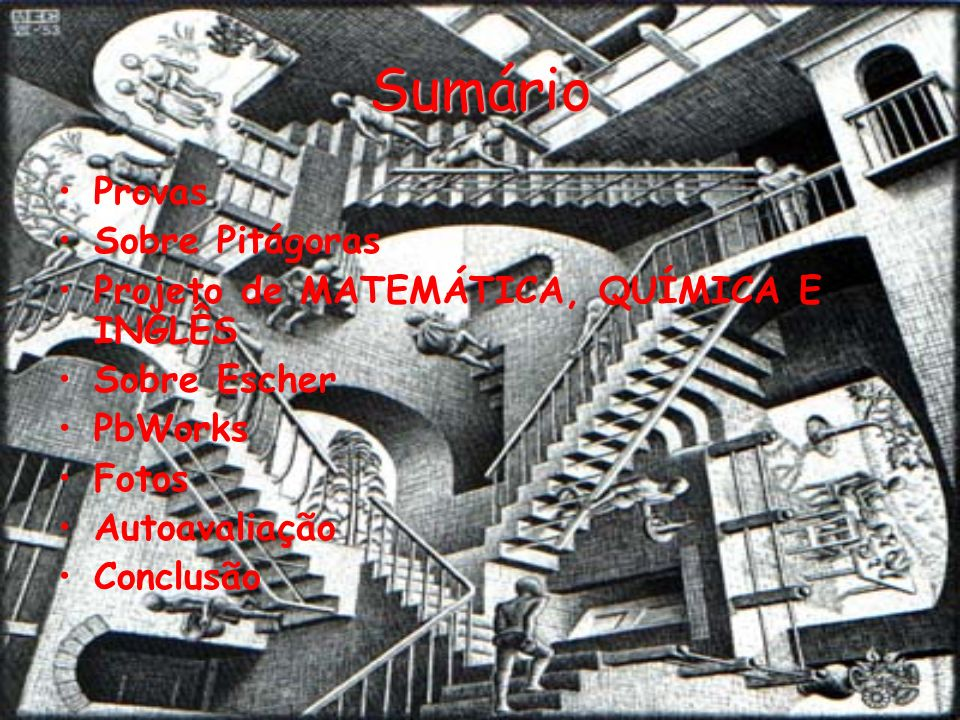 Sumário Provas Sobre Pitágoras Projeto de MATEMÁTICA, QUÍMICA E INGLÊS
