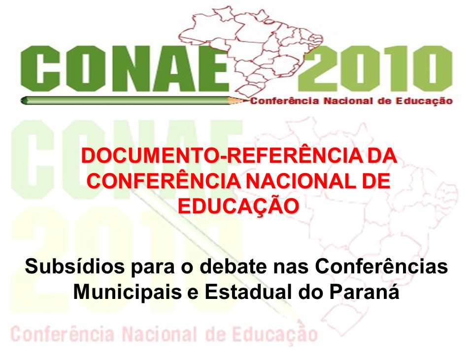 DOCUMENTO-REFERÊNCIA DA CONFERÊNCIA NACIONAL DE EDUCAÇÃO
