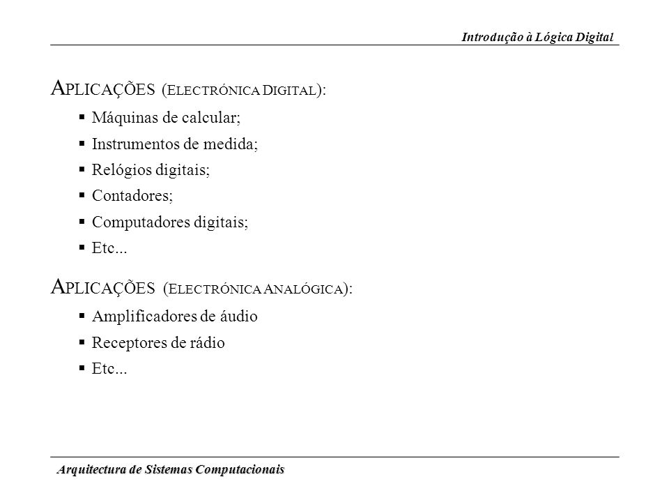 APLICAÇÕES (ELECTRÓNICA DIGITAL):