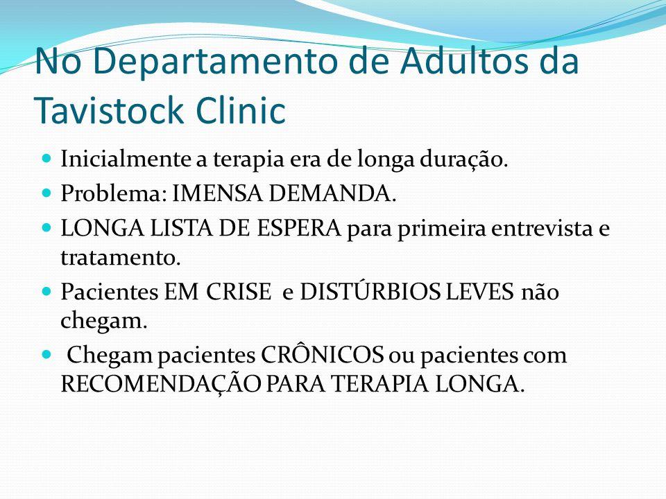 No Departamento de Adultos da Tavistock Clinic