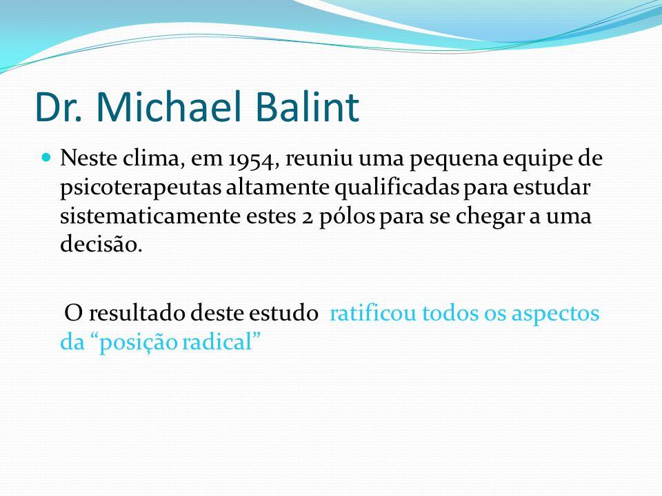 Dr. Michael Balint