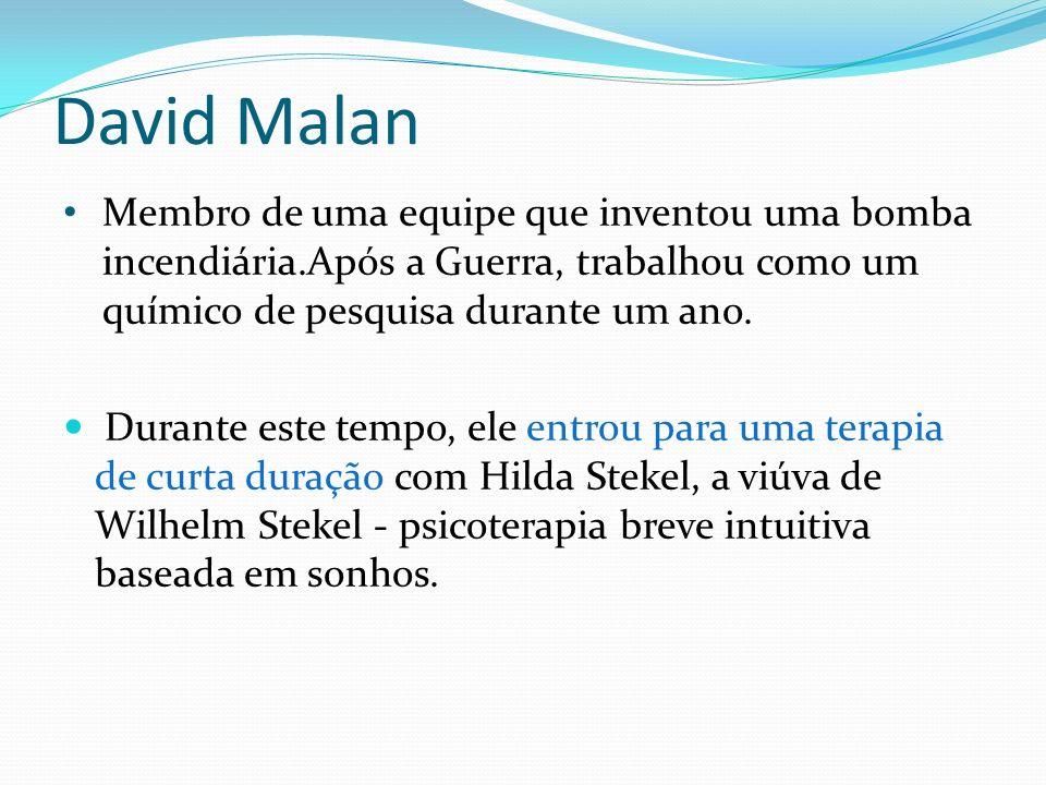 David Malan Membro de uma equipe que inventou uma bomba incendiária.Após a Guerra, trabalhou como um químico de pesquisa durante um ano.
