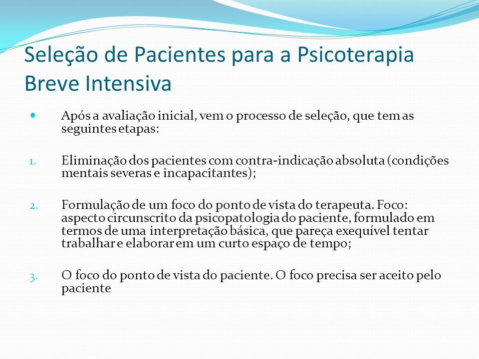 Seleção de Pacientes para a Psicoterapia Breve Intensiva