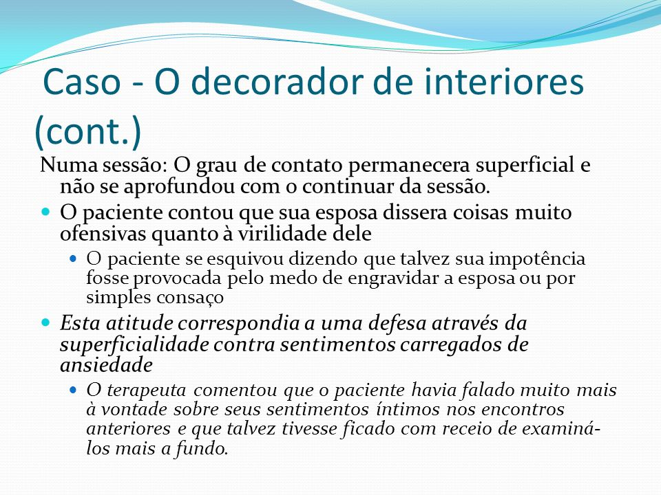 Caso - O decorador de interiores (cont.)