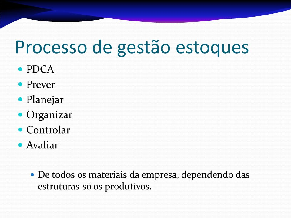 Processo de gestão estoques