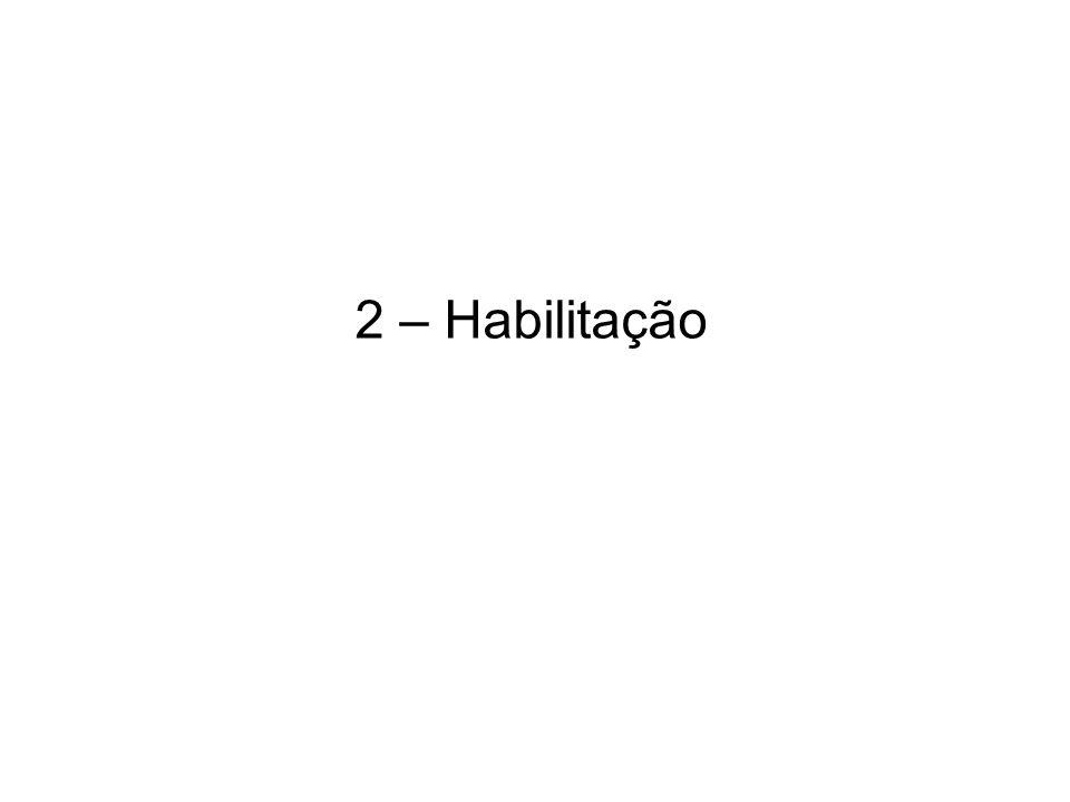 2 – Habilitação
