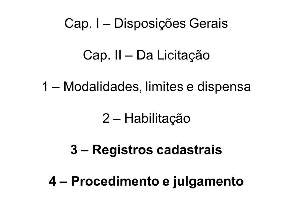 Cap. I – Disposições Gerais Cap