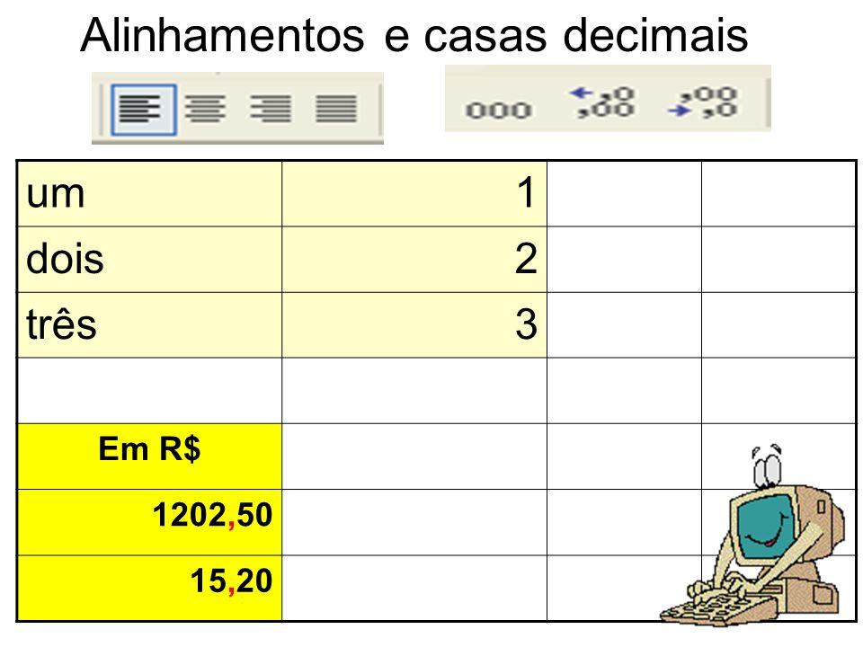 Alinhamentos e casas decimais