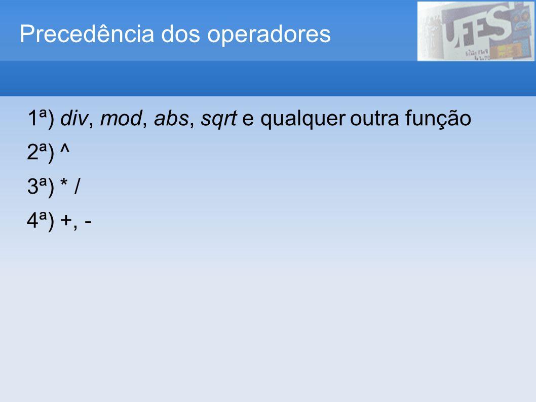 Precedência dos operadores