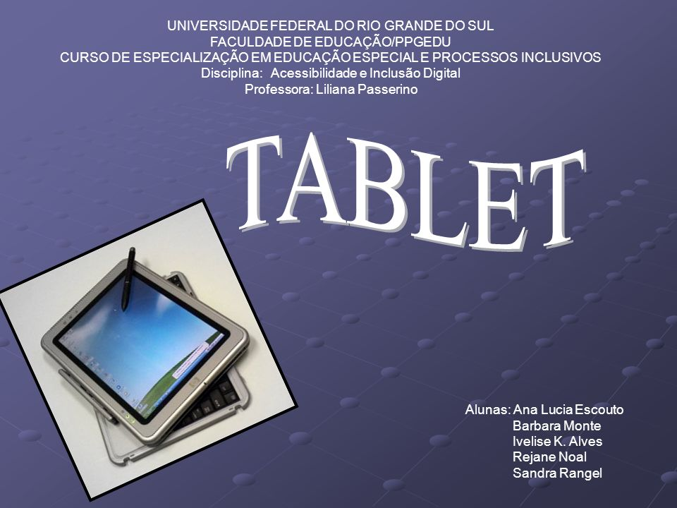TABLET UNIVERSIDADE FEDERAL DO RIO GRANDE DO SUL