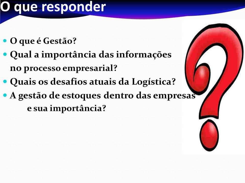 O que responder Qual a importância das informações