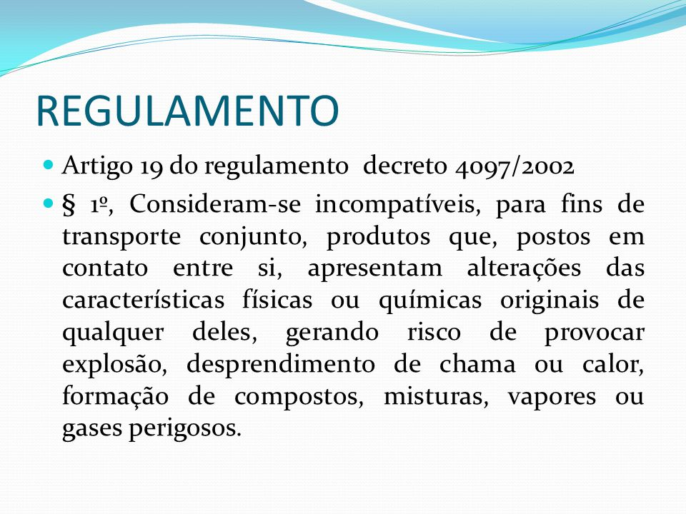 REGULAMENTO Artigo 19 do regulamento decreto 4097/2002