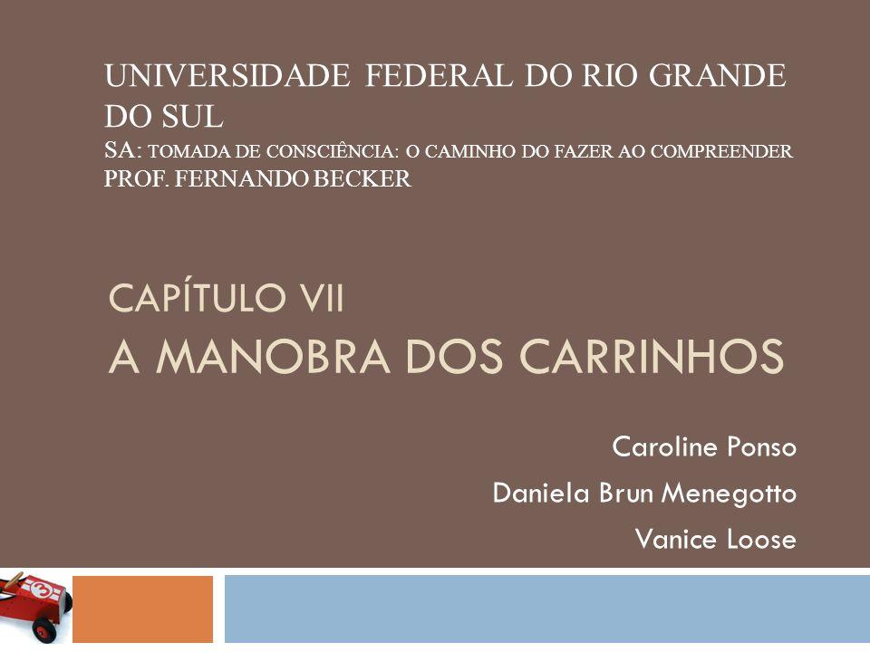 CAPÍTULO VII A manobra dos carrinhos