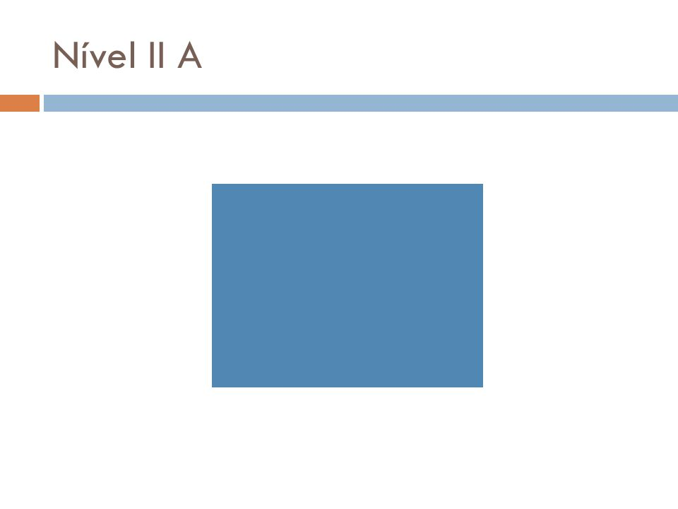 Nível II A