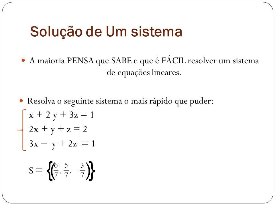 Solução de Um sistema x + 2 y + 3z = 1 2x + y + z = 2 3x  y + 2z = 1